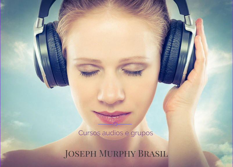 Audios do Dr.Joseph Murphy